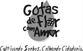 ONG Gotas de Flor com Amor – Saiba por que apoiamos