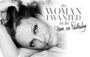 The Woman I Want to Be por Diane von Furstenberg