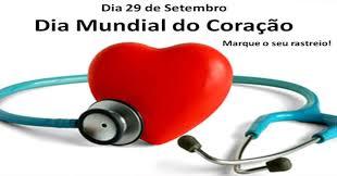 Dia Mundial do Coração – Cuide bem do seu.